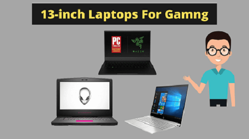 13 inch laptops for gaming