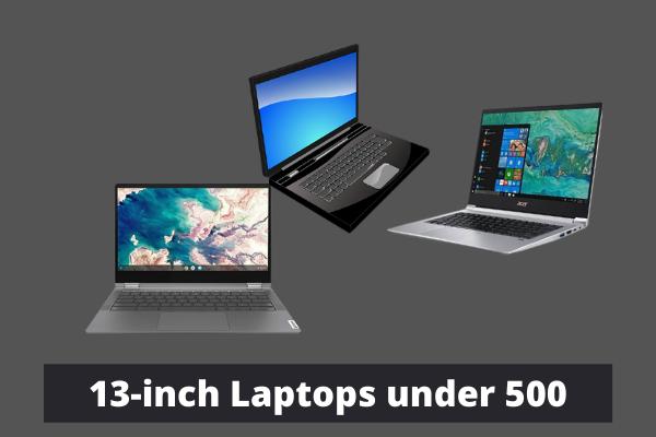 13-inch Laptops under 500