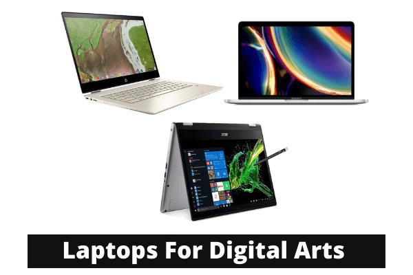 Best Laptops For Digital Arts