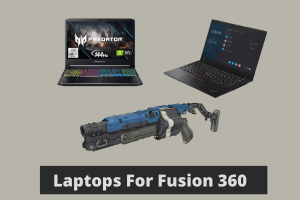 Laptops For Fusion 360