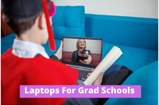 Laptops For Grad Schools (1)