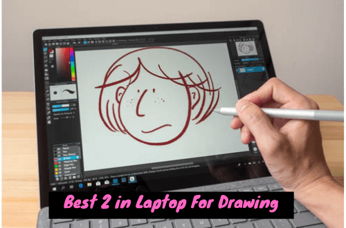 Best 2 in 1 Laptop For Drawing