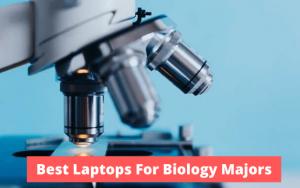 Best Laptops For Biology Majors (1)