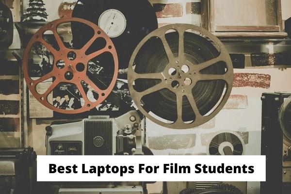 Best Laptops For Film Students (1)