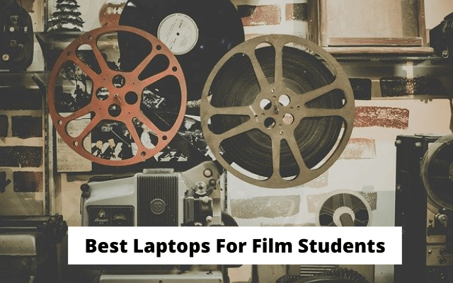 Best Laptops For Film Students (1)