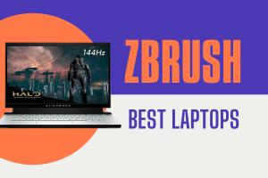 Best Laptops for Zbrush
