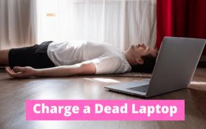 Charge a dead laptop