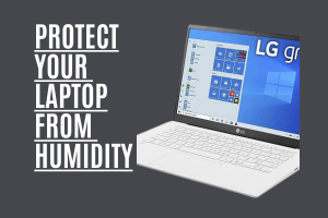 How to protect a laptop from humidity