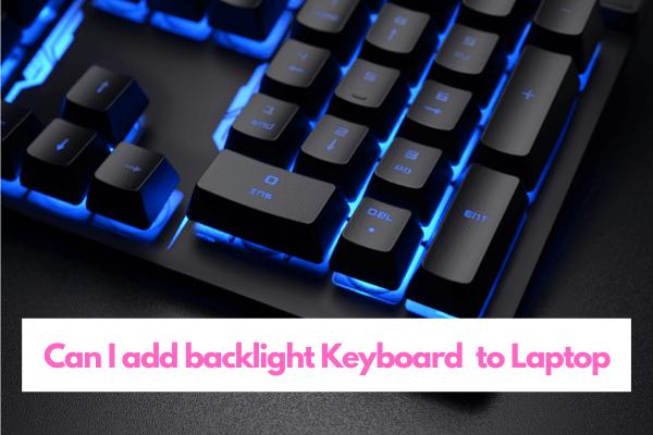 Add backlight keyboard to laptop