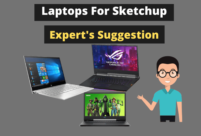 Best Laptops For Sketchup