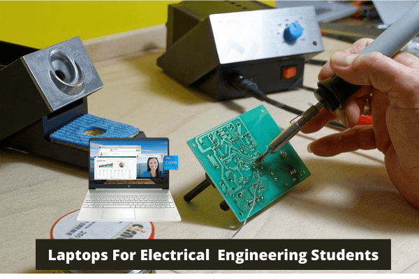 Laptops For Electrical Engineering Students