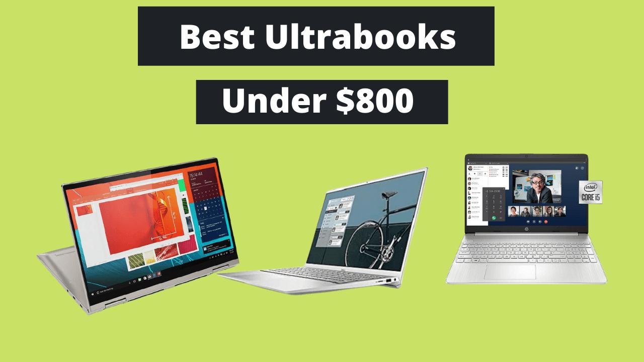 Best ultrabooks Under $800